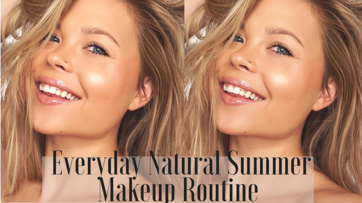 EVERYDAY SUMMER MAKEUP ROUTINE AND FAV PRODUCTS TO BEAT THE HEAT